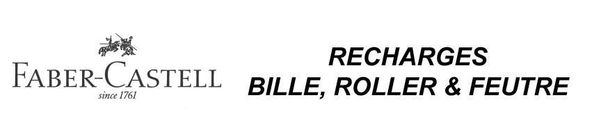 Recharges Bille, Roller et Feutre Faber-Castell