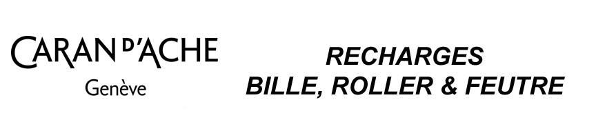 Recharges Bille / Roller/ Feutre