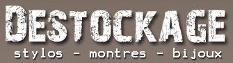 Notre site de destockage stylos - montres - bijoux